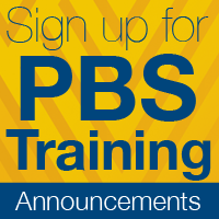 Sign up for PBS Training Annoucements