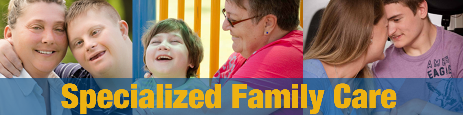 Specialized Family Care Program