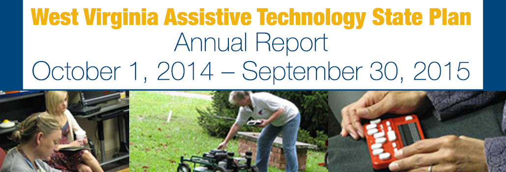 WVATS State Plan Annual Report Oct 1, 2014 - Sept 30, 2015
