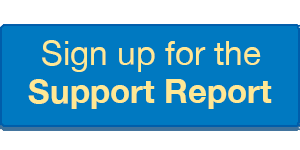 Sign Up for the Support Report